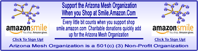 Support The Arizona Mesh Organization When You Shop With Amazon Smile.